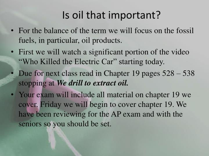 is oil that important n.