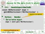 access to the data loki s style