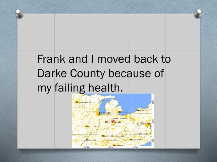 Frank and I moved back to