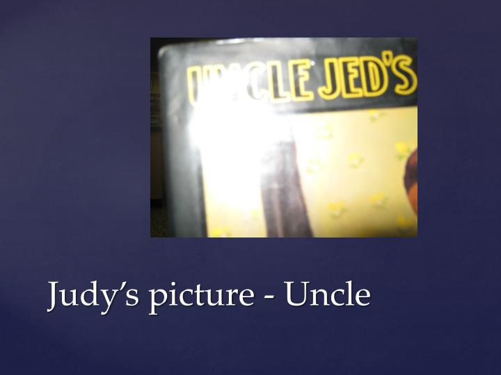 Judy's picture - Uncle