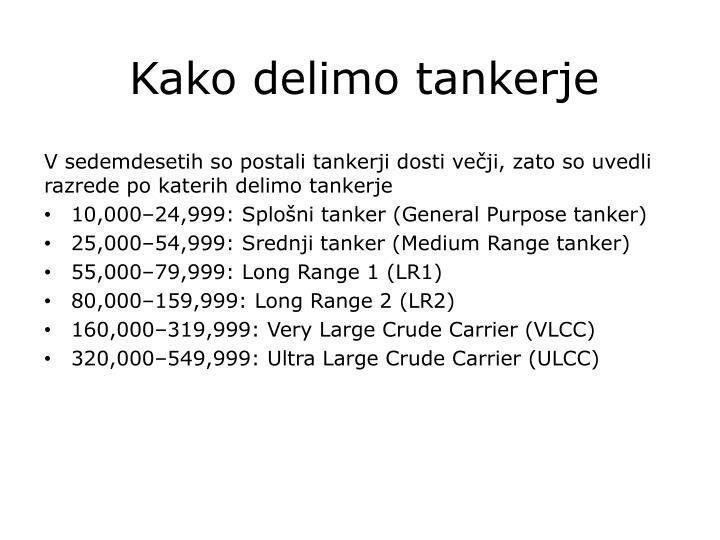 Kako delimo tankerje