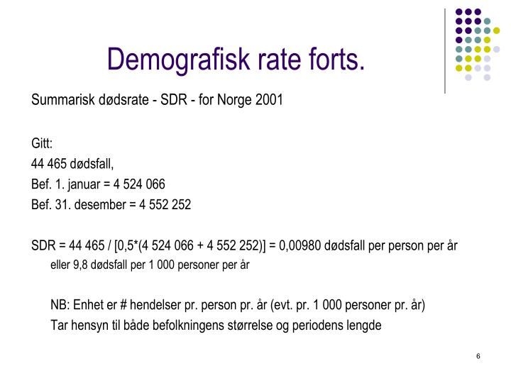 Demografisk rate forts.