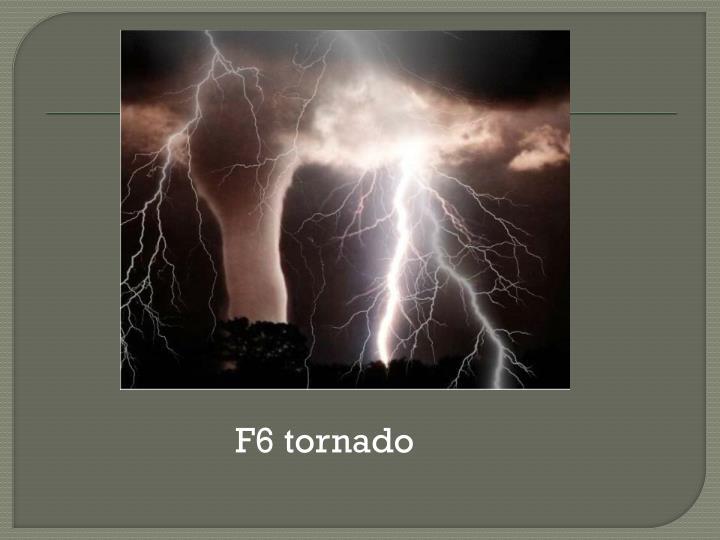 F6 tornado