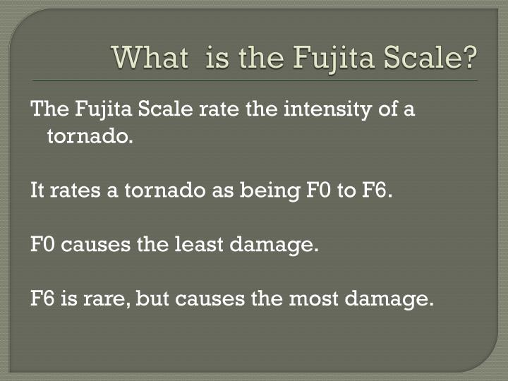 What is the fujita scale