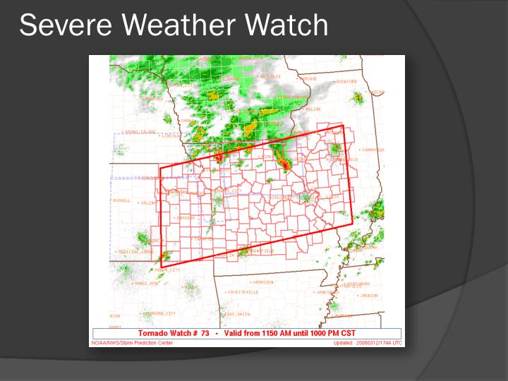 Severe Weather Watch