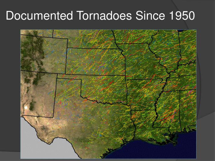 Documented Tornadoes Since 1950