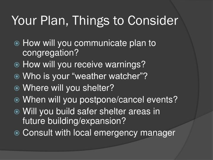 Your Plan, Things to Consider