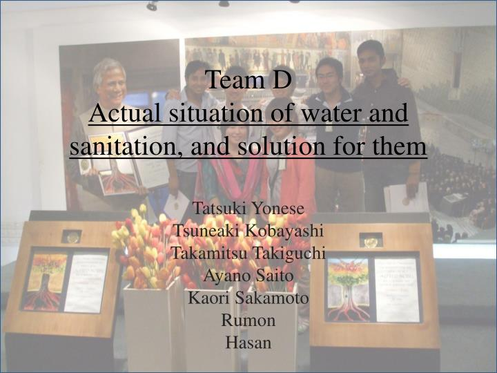Team d a ctual situation of water and sanitation and solution for them