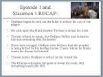 episode 1 and stasimon 1 recap