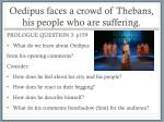 oedipus faces a crowd of thebans his people who are suffering