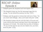 recap oedipus episode 4