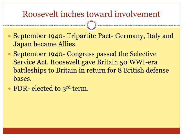 Roosevelt inches toward involvement