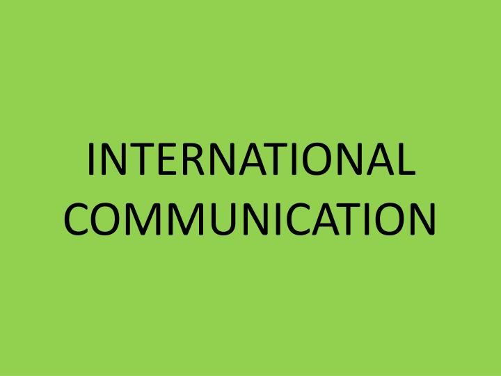 international communication n.