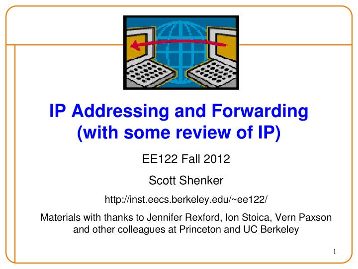 ip addressing and forwarding with some review of ip n.