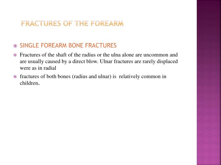 Fractures of the forearm