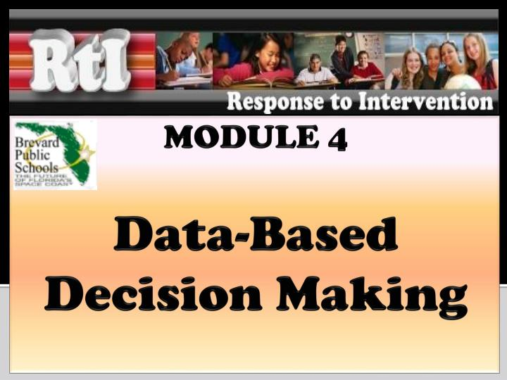 Module 4 data based decision making