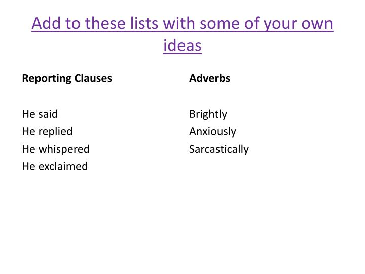 Add to these lists with some of your own ideas
