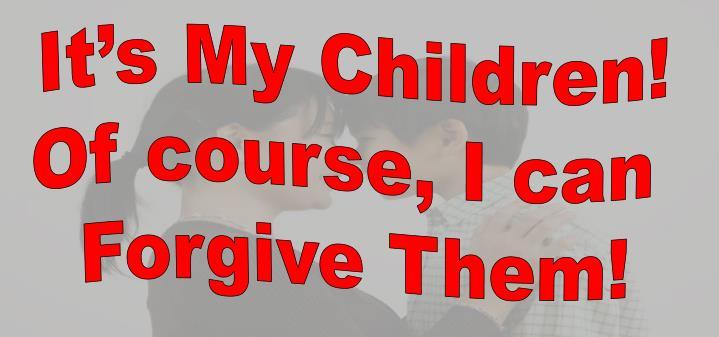 It's My Children!