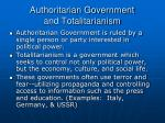 authoritarian government and totalitarianism