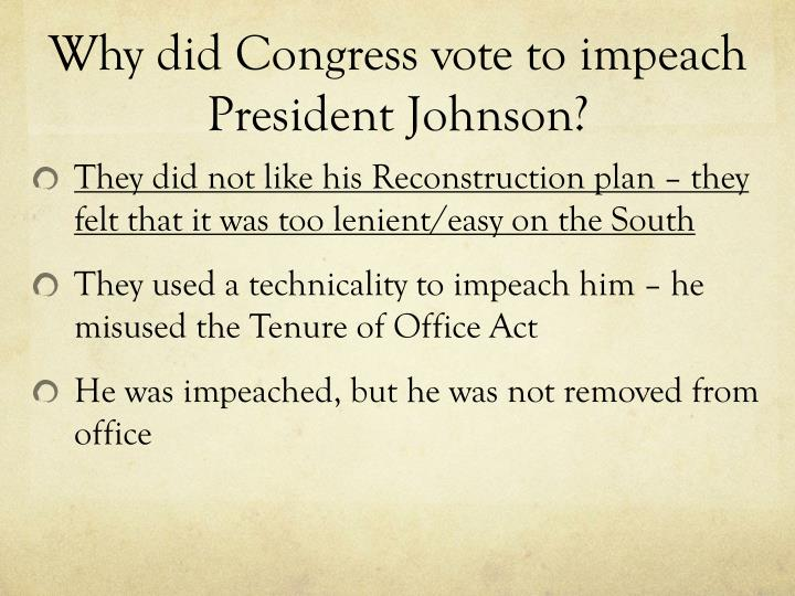 Why did Congress vote to impeach President Johnson?