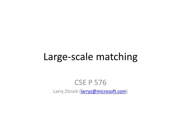 large scale matching n.