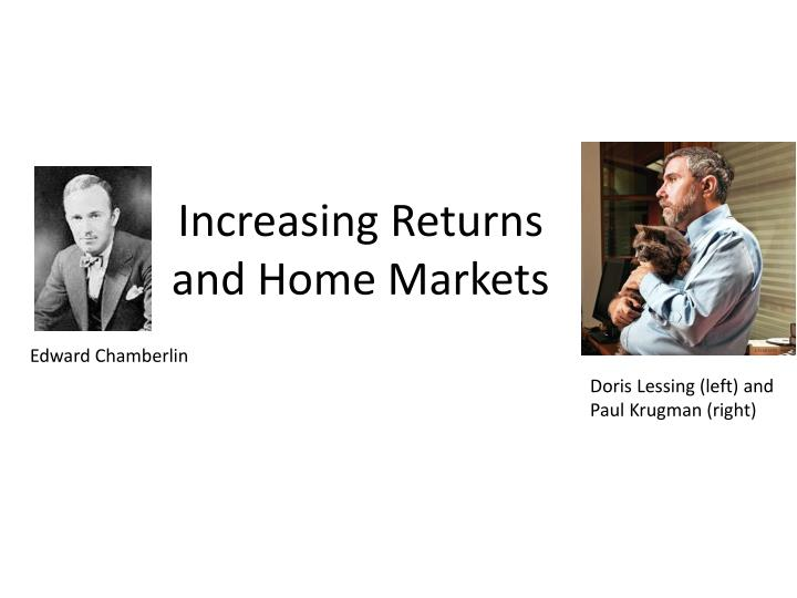 increasing returns and home markets n.