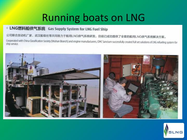 Running boats on LNG