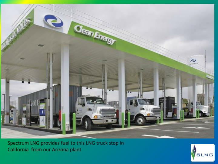 Spectrum LNG provides fuel to this LNG truck stop in