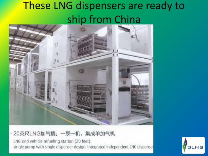 These LNG dispensers are ready to ship from China