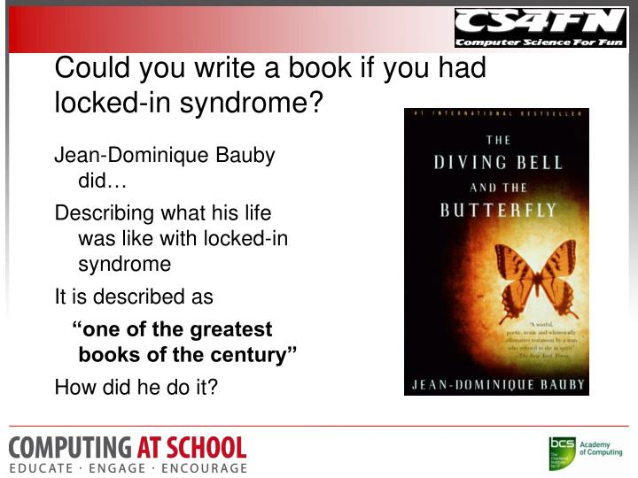 Could you write a book if you had locked-in syndrome?