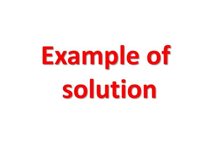 Example of solution