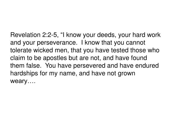 "Revelation 2:2-5, """