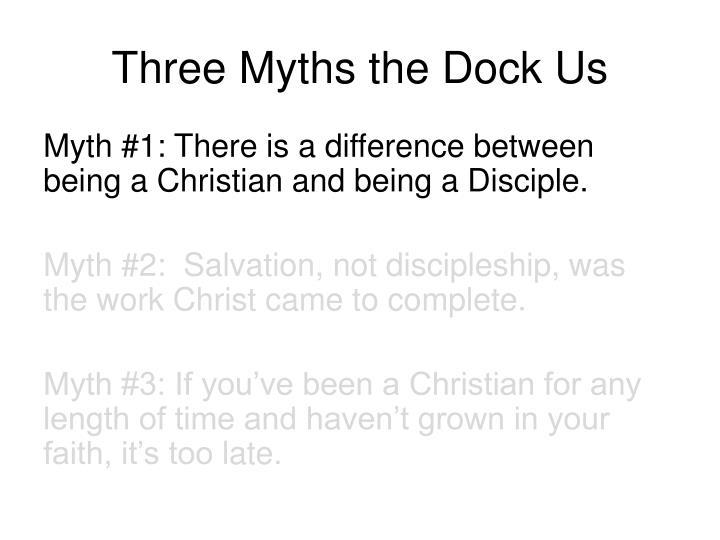 Three Myths the Dock Us