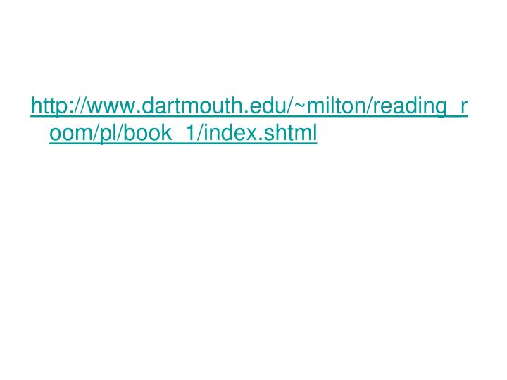 http://www.dartmouth.edu/~milton/reading_room/pl/book_1/index.shtml