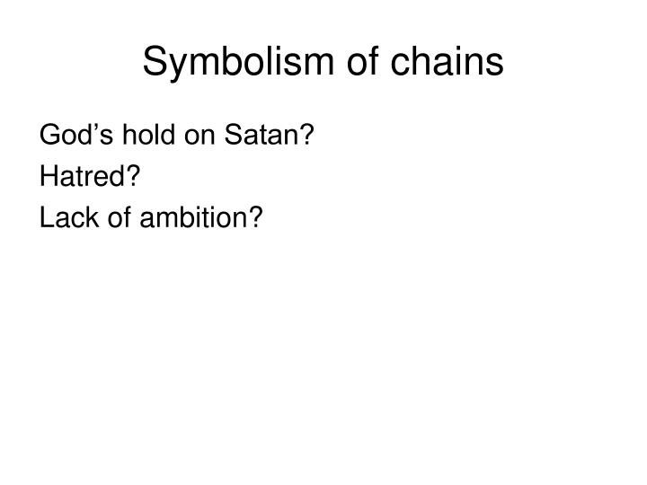 Symbolism of chains