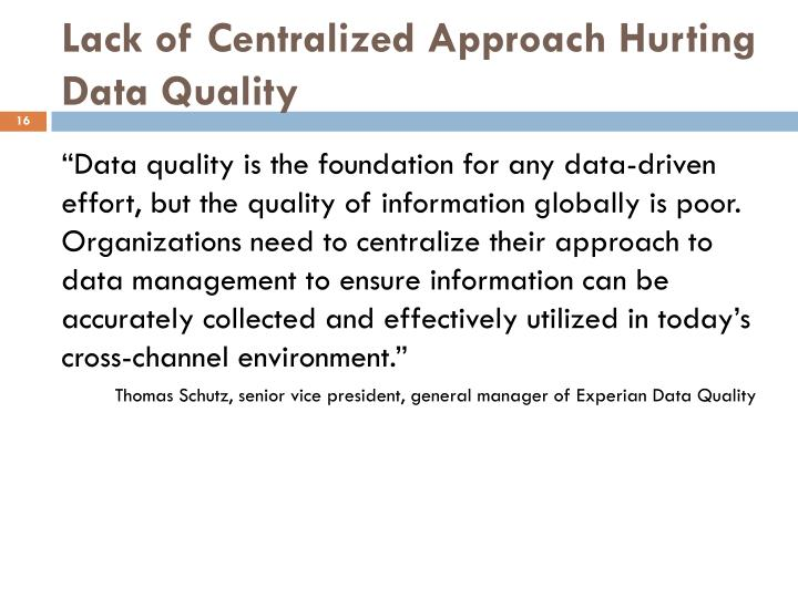 Lack of Centralized Approach Hurting Data Quality
