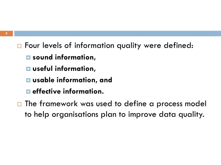 Four levels of information quality were defined: