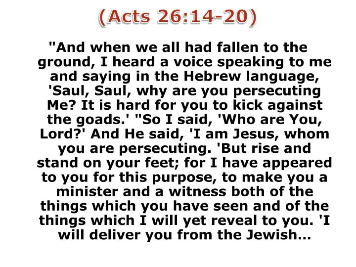 (Acts 26:14-20)