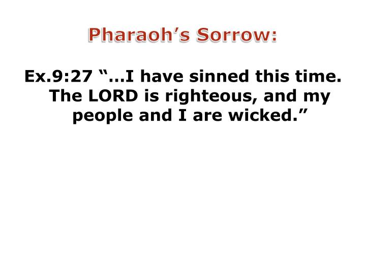 Pharaoh's Sorrow: