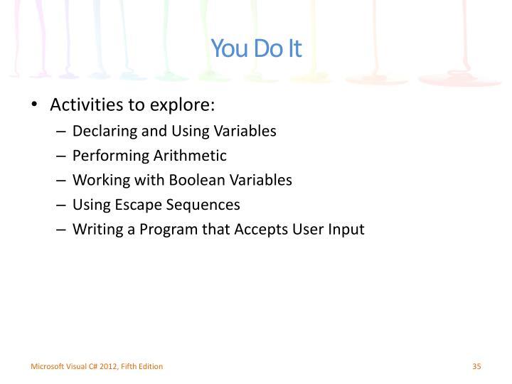 Activities to explore: