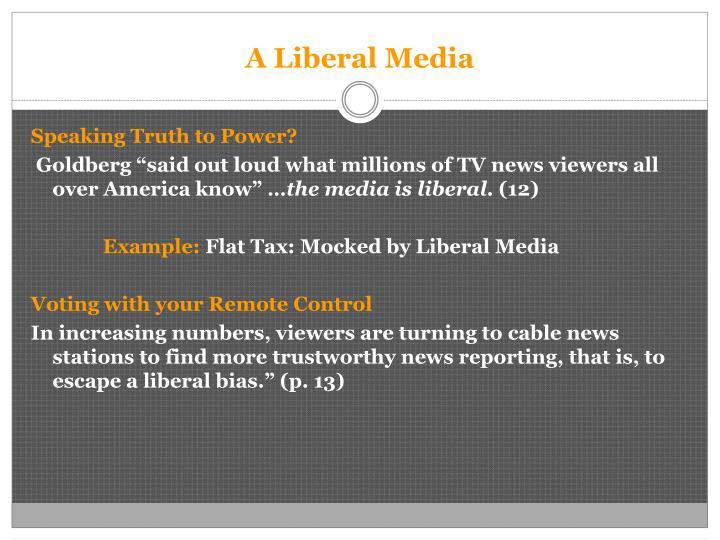 A Liberal Media