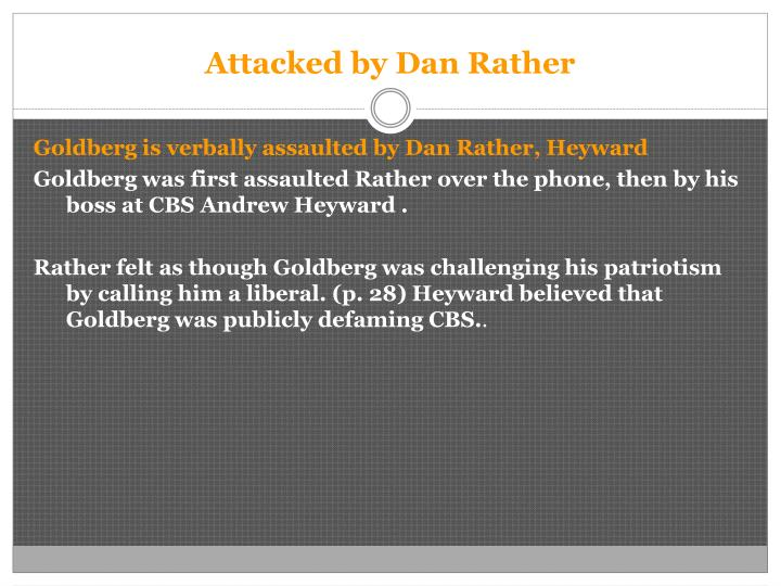 Attacked by dan rather