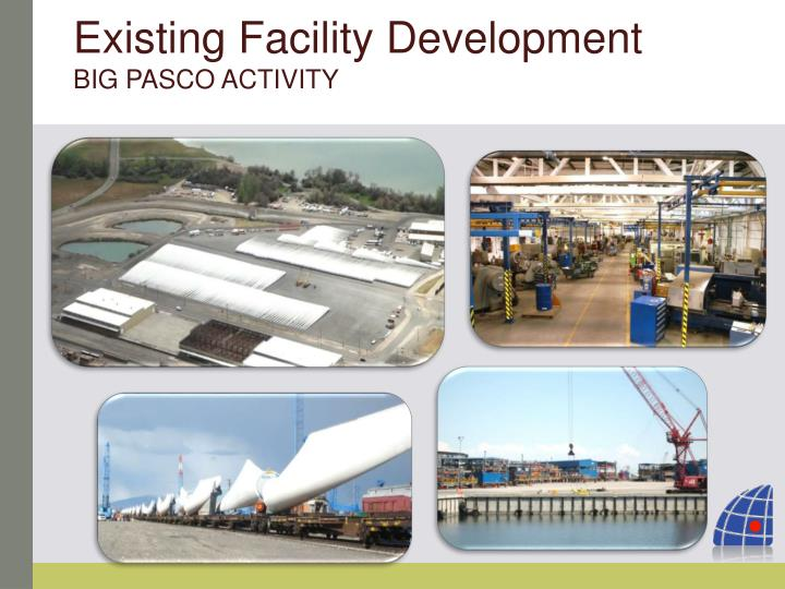 Existing Facility Development