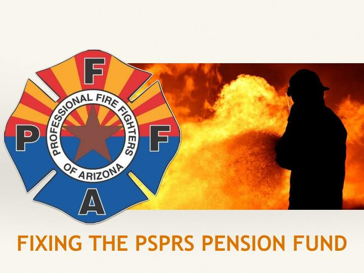 Fixing the psprs pension fund