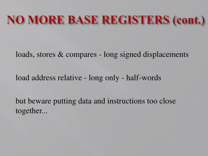 NO MORE BASE REGISTERS (cont.)