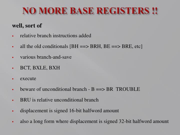 NO MORE BASE REGISTERS !!