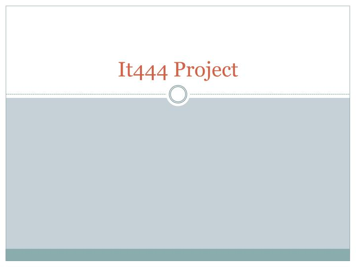 It444 project