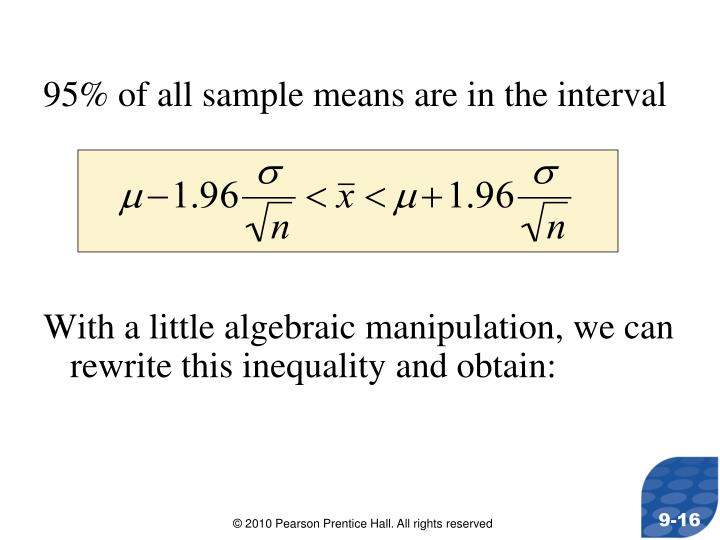 95% of all sample means are in the interval
