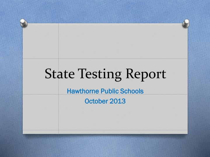 state testing report