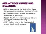 migrants face changes and challenges